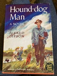 Hound-Dog Man Fred Gipson Harper And Brothers First Edition Antique Book Old