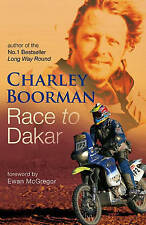 Race To Dakar, By Boorman, Charley,in Used but Acceptable condition
