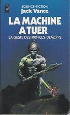 La machine à tuer (La geste des princes-démons) - Jack Vance - Pocket 1980 BE