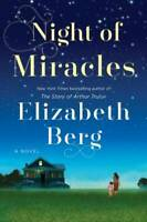 Night of Miracles: A Novel - Hardcover By Berg, Elizabeth - GOOD