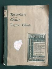 EMBROIDERY & OTHER CHURCH TEXTILE WORK *SCARCE EARLY CATALOGUE* WIPPELL EXETER