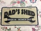 """Aluminum Front License Plate """"Dad's Shed, Beer in - Women out"""""""