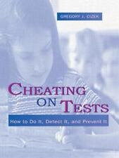 Cheating on Tests: How To Do It