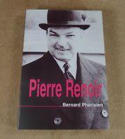 BERNARD PHARISIEN - PIERRE RENOIR - CHEZ L'AUTEUR 2003