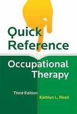 Quick Reference to Occupational Therapy by Kathlyn L. Reed (2013, Paperback)