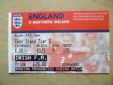 Tickets- 26/3/2005 FIFA World Cup Qualifier Match ENGLAND v NORTHERN IRELAND