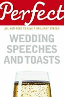 (Very Good)-Perfect Wedding Speeches and Toasts (Paperback)-George Davidson-1905