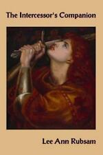 The Intercessor's Companion : Bible Ammo to Win Your Battle by Lee Ann Rubsam...