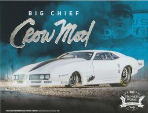 2016 Big Chief Stainless Crow Mod '68 Firebird PRI Show Street Outlaws Hero Card
