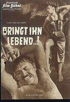 "IFB Illustrierte Film Bühne Nr. 5254 "" Bringt ihn lebend ... """
