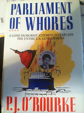 Parliament of Whores : A Lone Humorist Attempts to Explain the Entire U. S #3571