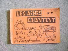 Carnet de vieilles chansons de France les ainés chantent  N°2 /D23