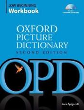 Oxford Picture Dictionary Low Beginning Workbook: Vocabulary reinforcement activ