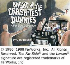 Far Side: Night of the Crash-Test Dummies : A Far Side Collection 11 by Gary Lar