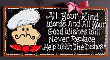 FAT CHEF SIGN Kind Words Good Wishes Help With Dishes KITCHEN WALL PLAQUE