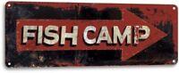 Fish Camp Camping Fishing Lake Beach House Rustic Metal Decor Sign