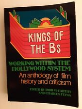 Kings of the Bs: Working Within the Hollywood System: Anthology Film History.