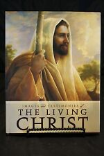 IMAGES AND TESTIMONIES OF THE LIVING CHRIST Hardcover Book LDS Mormon