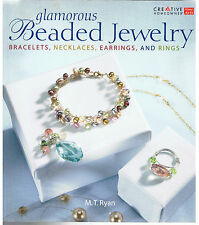 GLAMOROUS BEADED JEWELRY~Bracelets,Necklaces to Rings(2006)M T Ryan~ BRAND NEW!