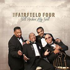 THE FAIRFIELD FOUR - STILL ROCKIN' MY SOUL   CD NEW
