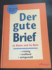 Der gute Brief zu Hause und Beruf richtig, treffend, von Eberhard Heuel