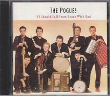 THE POGUES - if i should fall from grace with god CD