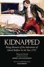 Kidnapped: Being Memoirs of the Adventures of David Balfour in th 9781542989398