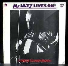Mc Jazz lives on, a tribute to Sandy Brown  One-Up OU 2092 LP NM, CV NM -.