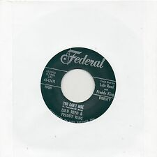LULU REED & FREDDY KING  YOU CAN'T HIDE /WATCH OVER ME  FEDERAL Re-Issue/Re-Pro