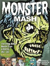 Monster Mash, Creepy, Kooky Monster Craze In America 1957-1972 Hardback