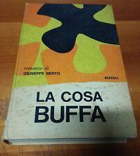 LIBRO  GIUSEPPE BERTO - LA COSA BUFFA -  RIZZOLI 1967