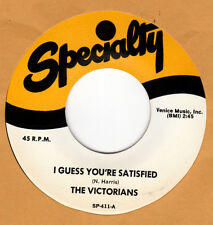 DOO-WOP REPRO :VICTORIANS-I Guess You're Satisfied/Don't Break Heart SPECIALTY