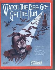 Watch the Bee Go Get the Hun 1918 Large Format Sheet Music