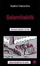 Katrin Heinrichs Salamitaktik: Vincent Jakobs'  8. Fall Sauerland-Krimi wie neu