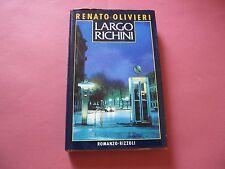 GIALLO ITALIANO - RENATO OLIVIERI - LARGO RICHINI - RIZZOLI - 1° EDIZIONE 1987