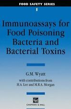 Food Safety: Immunoassays for Food-Poisoning Bacteria and Bacterial Toxins by...