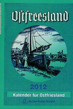 Former, Ostfreesland Kalender für Ostfriesland 2012 / 95. Jahrgang, Soltau 2011