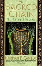 The Sacred Chain : The History of the Jews by Norman F. Cantor (1995, Hardcover)
