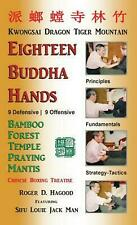 18 Buddha Hands: Southern Praying Mantis Kung Fu by Roger D. Hagood (English) Ha