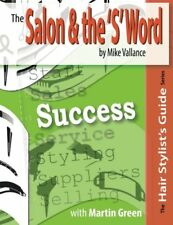 The Salon & the 'S' Word: Success: Volume 2 (Hair Stylist's... by Vallance, Mike