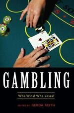 Gambling: Who Wins? Who Loses? (Contemporary Issues Series)-ExLibrary