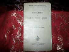 Libro Antico 1904 Bonificazioni di Paludi e Terreni Paludosi - Regno d'Italia
