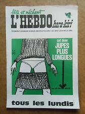 AFFICHE  journal  HARA KIRI  HEBDO  N°28  du 11 aout 1969 dessin de Gébé