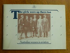 The girls were up there too: Australian women in aviation (Paperback, 1986)
