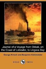 Journal of a Voyage from Okkak, on the Coast of Labrador, to Ungava Bay by...