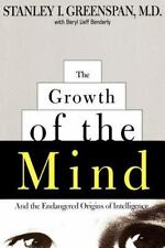 The Growth of the Mind : And the Endangered Origins of Intelligence by Stanley45
