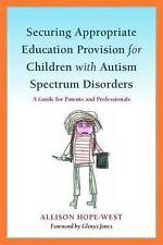 Securing Appropriate Education Provision for Children with Autism Spectrum Disor