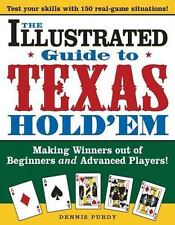 The Illustrated Guide to Texas Hold'em: Making Winners out of Beginners and Adv