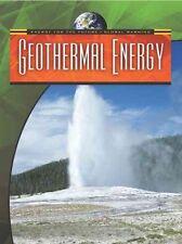 L'énergie Géothermique (énergie pour l'avenir et le réchauffement climatique) par Saunders, Nigel