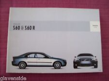 VOLVO S60 / S60 R SALOON OWNERS MANUAL - OWNERS GUIDE - HANDBOOK.(VJL 27/28)